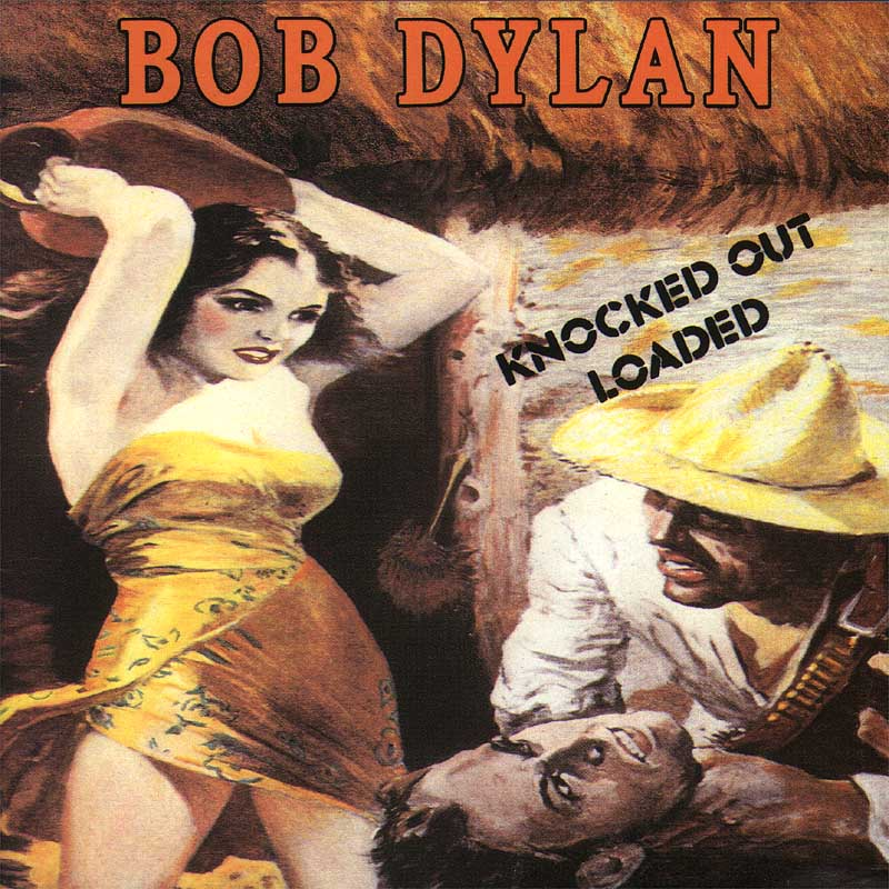 Bob Dylan - Knocked Out Loaded album cover