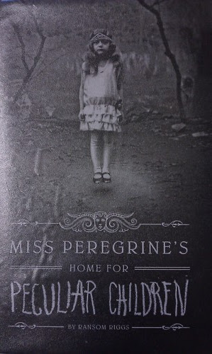 Miss Peregrine' home for peculiar children by Ransom Riggs