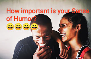 How important is your Sense of Humor?