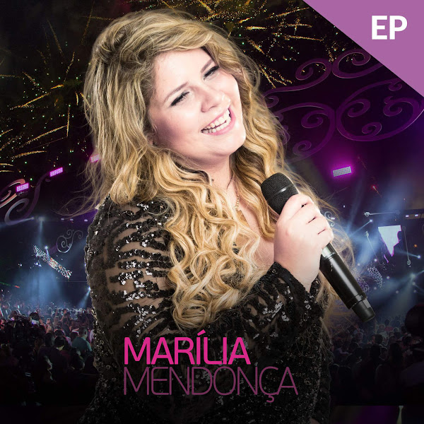 Baixar CD Marília Mendonça – (Ao Vivo) [EP 2017]
