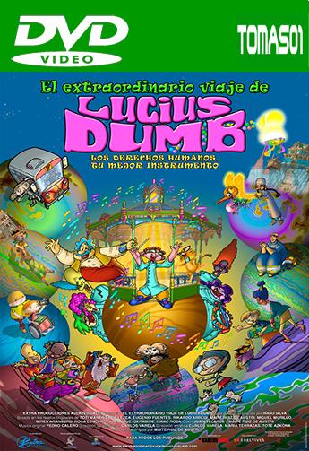 El extraordinario viaje de Lucius Dumb (2013) DVDRip