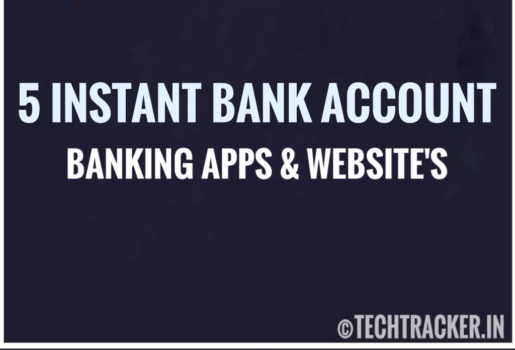 5 Best Instant Bank Account Open Apps