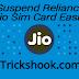 How to Suspend/Deactivate jio 4G sim card & Again Resume it