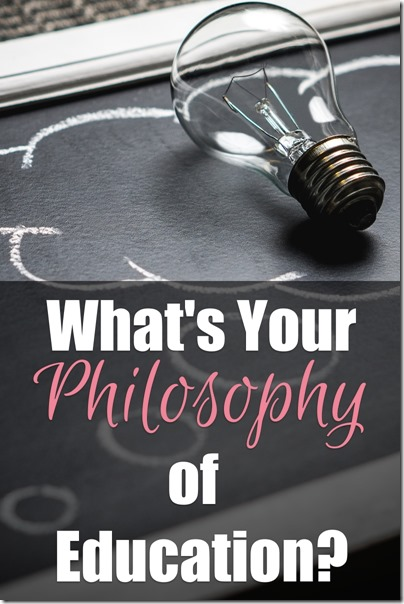 What's Your Philosophy of Education?