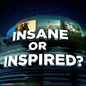 Insane Or Inspired?