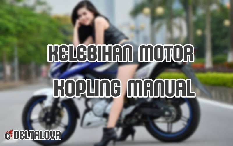 gambar motor kopling manual title=