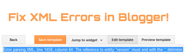 fix XML errors in blogger editor