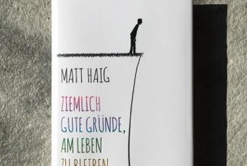 Ziemlich gute Gründe, am Leben zu bleiben - Matt Haig