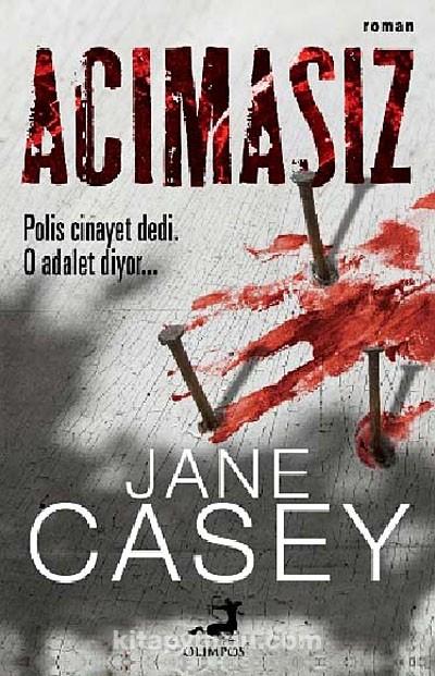 Jane Casey – Acımasız Pdf
