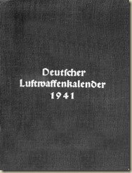 German Air Force Calendar 1941. The manual of the Luftwaffe