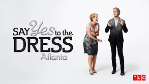 Say Yes to the Dress: Atlanta thumbnail