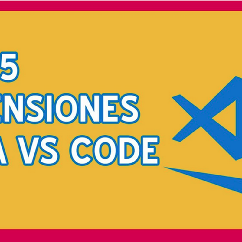 Extensiones útiles para Visual Studio Code
