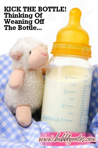 KICK THE BOTTLE!–Thinking Of Weaning Off The Bottle…  (2)