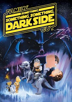 Padre de Familia: Algo, Algo del Lado Oscuro - Family Guy: Something, Something, Something, Dark Side (2009)