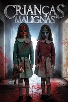 Baixar Filme Crianças Malignas (2019) Dublado Torrent Grátis