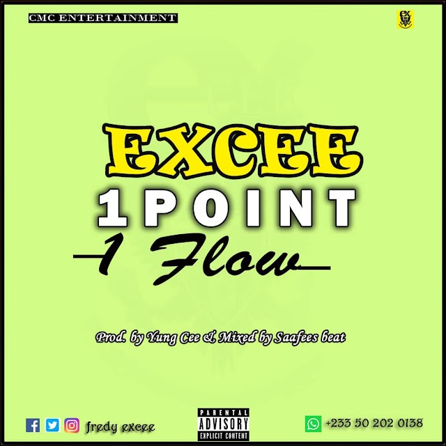 Excee-1 point 1 flow(Prod.By Yung Cee &Mixed By Saafee)