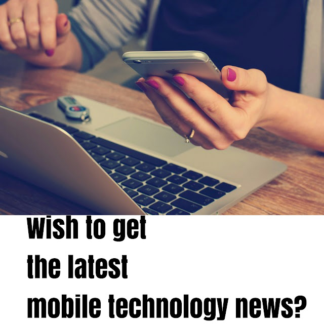 latest mobile technology news