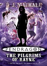 Pendragon: The Pilgrims of Rayne By D.J. MacHale
