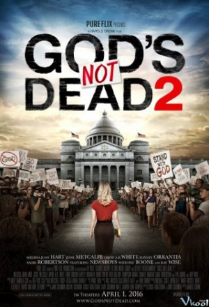 Chúa Không Chết :Phần 2 ( God's Not Dead :Season 2 ) 2016 - Phim Mỹ
