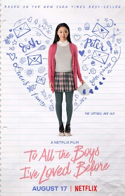 A todos los chicos de los que me enamoré - To All the Boys I've Loved Before (2018)