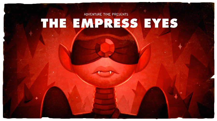 Hora de Aventura: The Empress Eyes Pt.4