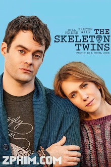 Song Sinh Tìm Lại - The Skeleton Twins (2014) Poster