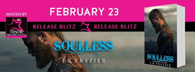 Release Blitz: Soulless by T.M. Frazier
