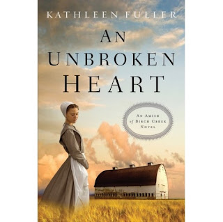 An Unbroken Heart by Kathleen Fuller