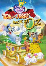 Tom y Jerry Regreso al mundo de Oz (2016)