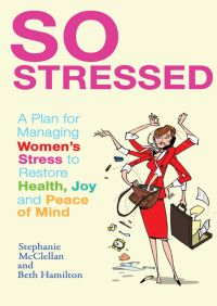 So Stressed By Stephanie McClellan