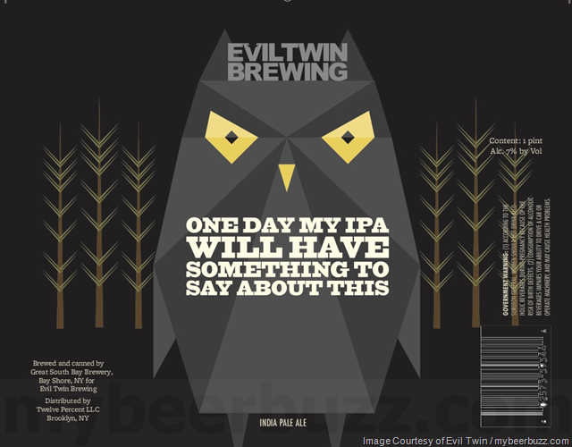 Evil Twin - One Day My IPA Will Have Something To Say About This