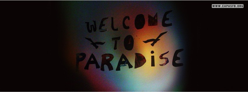 Capas para Facebook Welcome to Paradise