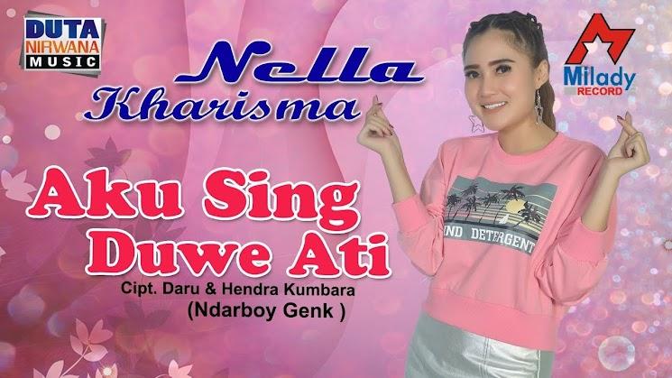 Lirik Lagu Aku Sing Duwe Ati (Nella Kharisma)