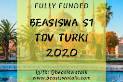 Fully Funded Beasiswa S1 TDV Turki 2020