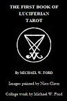 The First Book of Luciferian Tarot