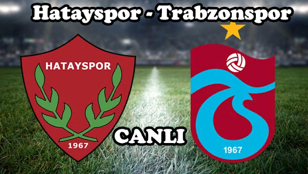 Hatayspor - Trabzonspor Jestspor izle