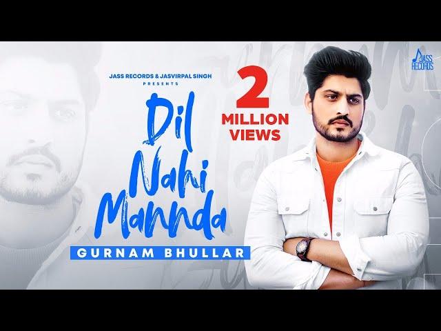 Dil Nahi Mannda Lyrics in English | Dil Nahi Mannda Song