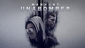 Manhunt: Unabomber thumbnail