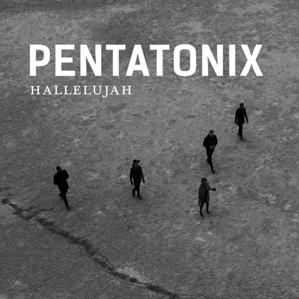 Hallelujah – Pentatonix