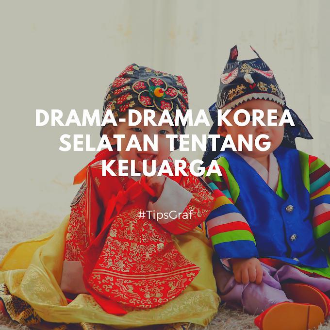 Rekomendasi Drama Korea Selatan Terbaik Tentang Keluarga