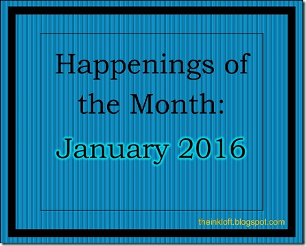 Monthly Happenings Jan 2016