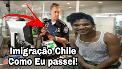 Imigração Santiago do chile,como passei na policia de imigração,Santiago do chile, policia de imigração,amigo thompson,dicas de viagens