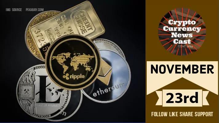 Crypto News Cast For November 23rd 2020 ?