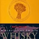 """Dave Broom """"Wielki atlas świata whisky"""", Buchmann, Warszawa 2011.jpg"""