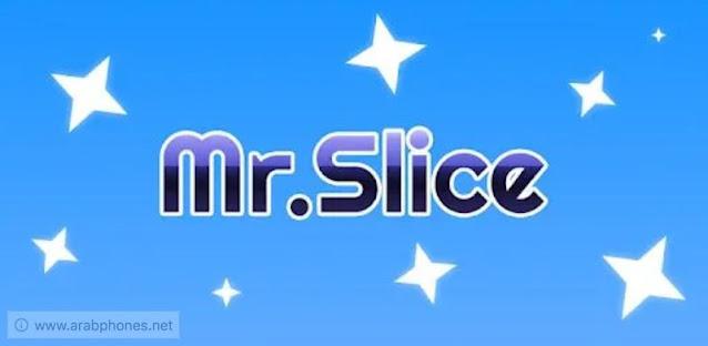 تحميل لعبة Mr Slice مهكرة للأندرويد آخر اصدار