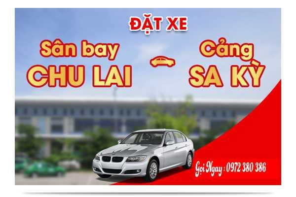 Đặt Xe Sân Bay Chu Lai - Cảng Sa Kỳ