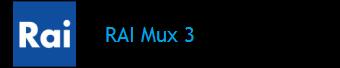RAI MUX 3