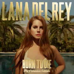 CD Lana Del Rey - Born to Die (The Paradise Edition) Torrent