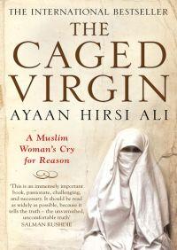 The Caged Virgin By Ayaan Hirsi Ali