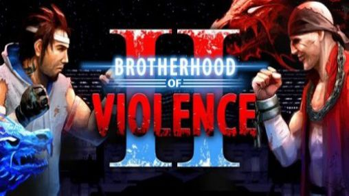 Brotherhood Of Violence 2 Mod